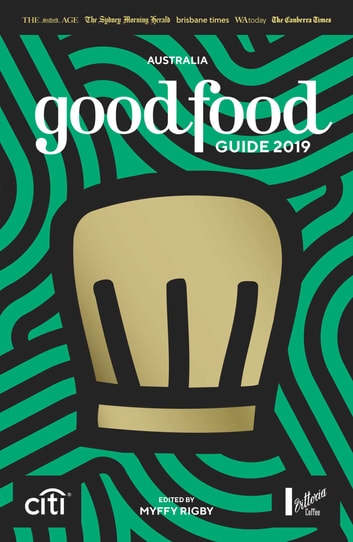 Good Food Guide 2019 ebook by Myffy Rigby