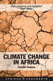Climate Change in Africa ebook by Camilla Toulmin