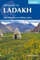 Trekking in Ladakh ebook by Radek Kucharski