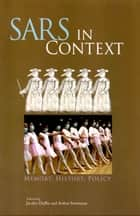 SARS in Context ebook by Jacalyn Duffin