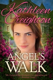 Angel's Walk ebook by Kathleen Creighton