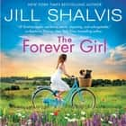 The Forever Girl - A Novel audiobook by
