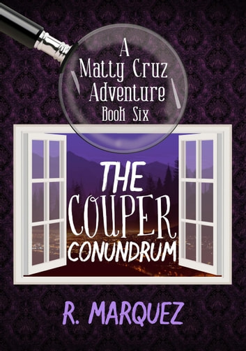 The Couper Conundrum - Matty Cruz Adventure, #6 ebook by R. Marquez