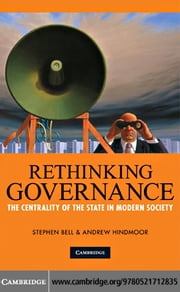 Rethinking Governance ebook by Bell, Stephen