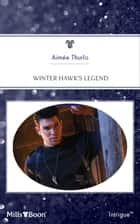 Winter Hawk's Legend ebook by Aimée Thurlo