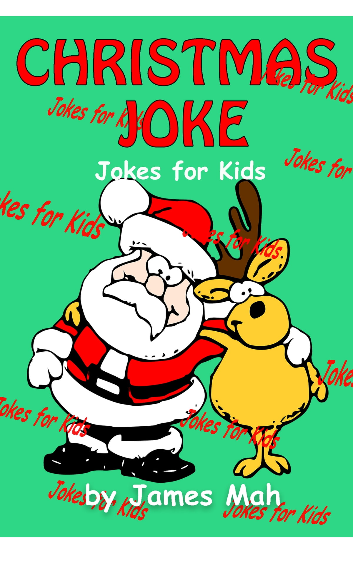 Christmas Jokes Kids.Christmas Jokes Ebook By James Mah Rakuten Kobo