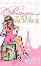 Princess With a Backpack ebook by Lauren Resnick