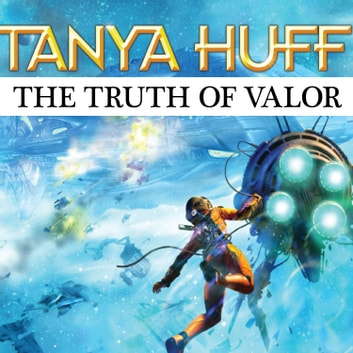 The Truth of Valor audiolibro by Tanya Huff