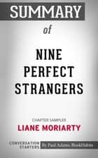 Summary of Nine Perfect Strangers: Chapter Sampler ebook by Paul Adams