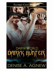 Daryk Hunter (Daryk World, Book One) ebook by Denise A. Agnew
