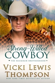 Strong-Willed Cowboy ebook by Vicki Lewis Thompson