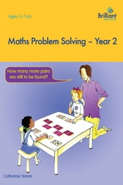 Maths Problem Solving Year 2 ebook by Catherine Yemm