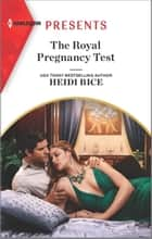 The Royal Pregnancy Test ebook by Heidi Rice