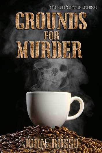 Grounds for Murder ebook by John Russo