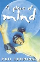 A Piece Of Mind ebook by Phil Cummings