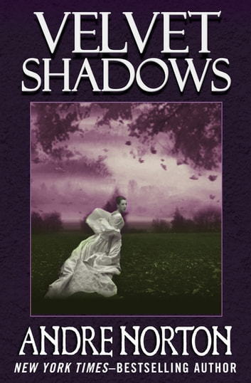 Velvet Shadows ebook by Andre Norton