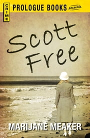Scott Free ebook by Marijane Meaker