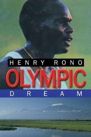 Olympic Dream ebook by Henry Rono