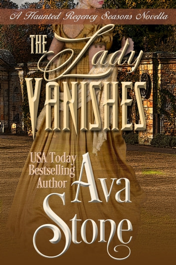 The Lady Vanishes ebook by Ava Stone