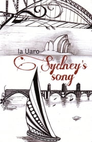 Sydney's Song ebook by Ia Uaro