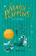 Mary Poppins in the Park ebook by P. L. Travers