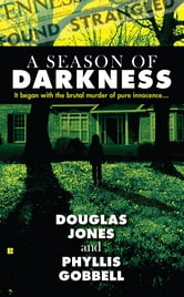 A Season of Darkness ebook by Doug Jones,Phyllis Gobbell