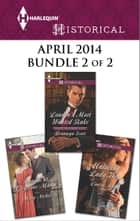 Harlequin Historical April 2014 - Bundle 2 of 2 ebook by Bronwyn Scott,Louise Allen,Mary Nichols