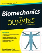 Biomechanics For Dummies ebook by Steve McCaw