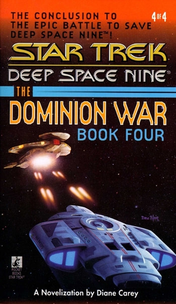 Star Trek: The Dominion War: Book 4 - Sacrifice of Angels ebook by Diane Carey