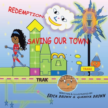 Redemption: Saving Our Town ebook by Erica Brown,Ge'Khiya Brown