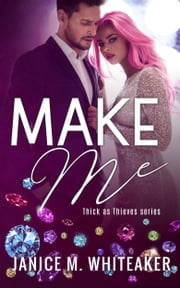 Make Me ebook by Janice M. Whiteaker