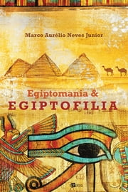 Egiptomania & Egiptofilia ebook by Kobo.Web.Store.Products.Fields.ContributorFieldViewModel