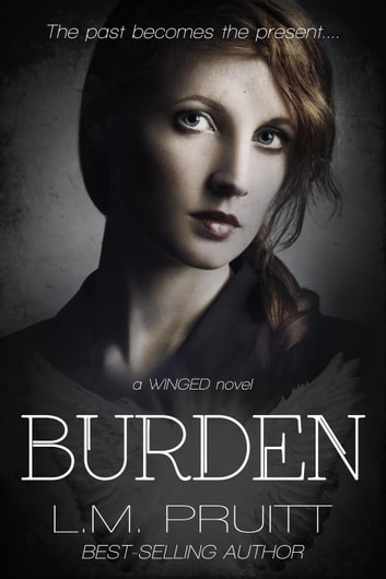 Burden - Winged, #11 ebook by L.M. Pruitt