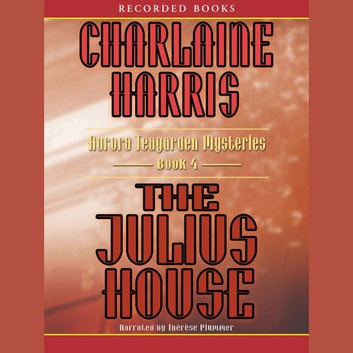 The Julius House audiobook by Charlaine Harris