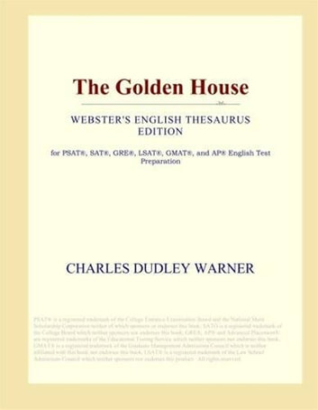 The Golden House ebook by Charles Dudley Warner