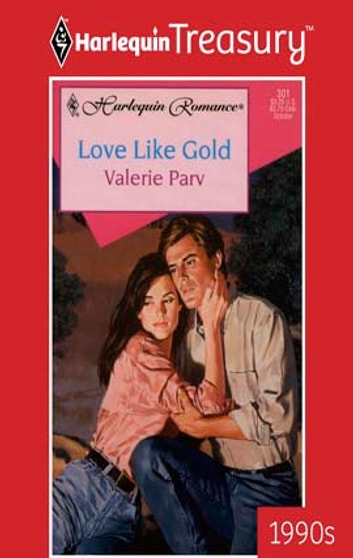 Love Like Gold ebook by Valerie Parv