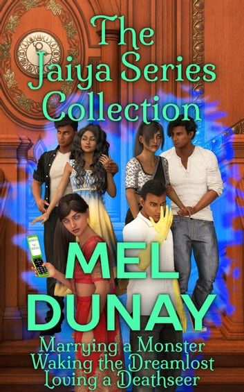 The Jaiya Series Collection - The Jaiya Series, #4 ebook by Mel Dunay