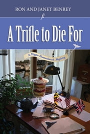 A Trifle to Die For ebook by Ron Benrey,Janet Benrey