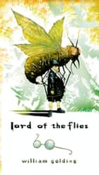 Lord of the Flies ebook by William Golding,E. L. Epstein