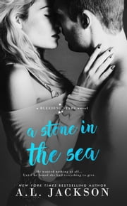 A Stone in the Sea ebook by A.L. Jackson