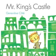 Mr. King's Castle ebook by Geneviève Côté