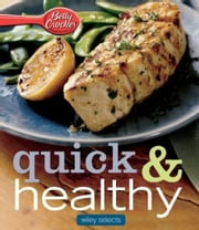 Betty Crocker Quick & Healthy Meals: HMH Selects ebook by Betty Crocker