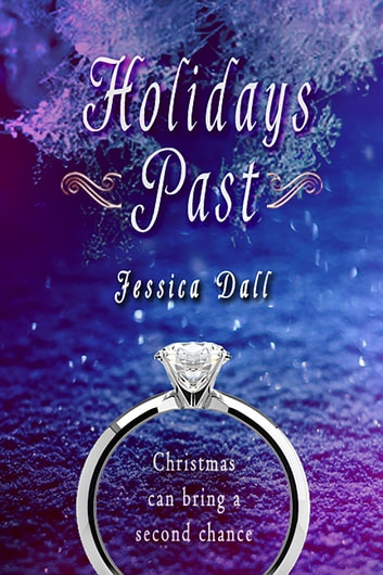 Holidays Past ebook by Jessica Dall