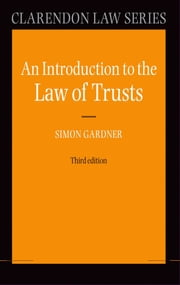 An Introduction to the Law of Trusts ebook by Simon Gardner