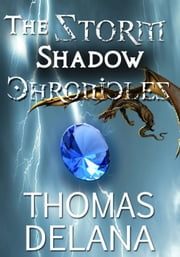 The Storm Shadow Chronicles: The Lost World ebook by Thomas Delana