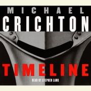 Timeline - A Novel audiobook by Michael Crichton