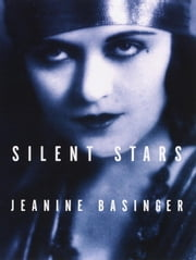 Silent Stars ebook by Jeanine Basinger