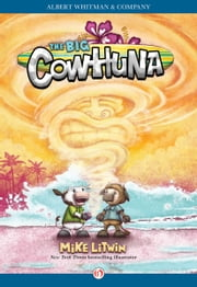 The Big Cowhuna ebook by Mike Litwin