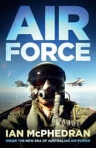 Air Force ebook by Ian McPhedran