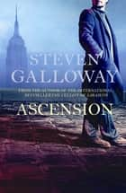 Ascension ebook by Steven Galloway